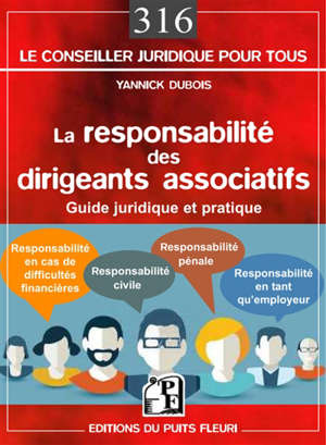 La responsabilité des dirigeants associatifs : guide juridique et pratique