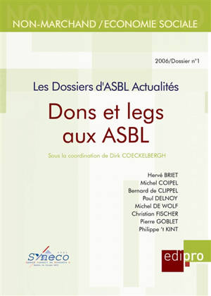 Dossiers d'ASBL actualités (Les). n° 1, Dons et legs aux ASBL