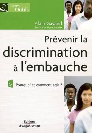 Prévenir la discrimination à l'embauche : pourquoi et comment agir ?