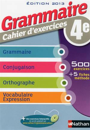 Grammaire 4e Cahier D Exercices