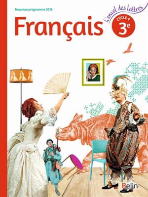 Francais 3e Cycle 4 Nouveau Programme 2016 Livre De L Eleve