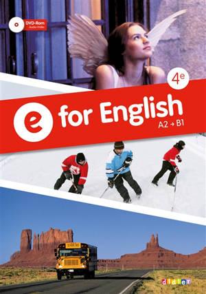 E for English 4e, A2-B1