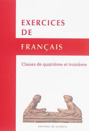Exercices de français : classes de 4e et 3e