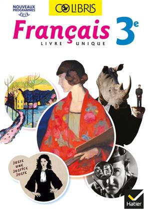Français livre unique 3e : nouveaux programmes 2016