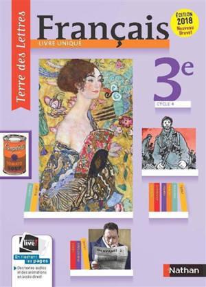Francais 3e Cycle 4 Livre Unique Nouveau Programme Brevet 2017