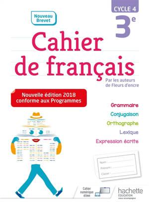 Cahier de français 3e, cycle 4 : nouveau brevet