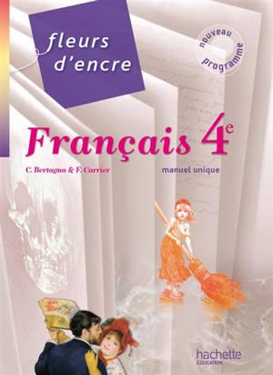 Français 4e : manuel unique grand format
