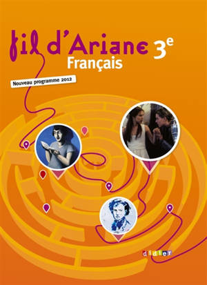 Fil d'Ariane 3e, petit format : nouveau programme 2012 : livre unique