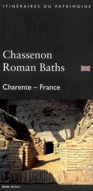 Chassenon Roman Baths, Charente-France