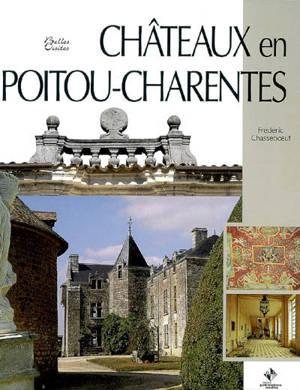 Châteaux en Poitou-Charentes