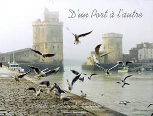 D'un port à l'autre : balade en Charente-Maritime