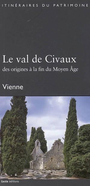 Le val de Civaux : des origines à la fin du Moyen Age : Vienne