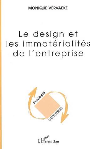 Le design et les immaterialités de l'entreprise