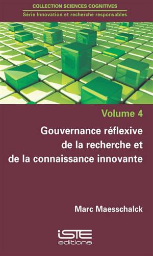Gouvernance réflexive de la recherche et de la connaissance innovante