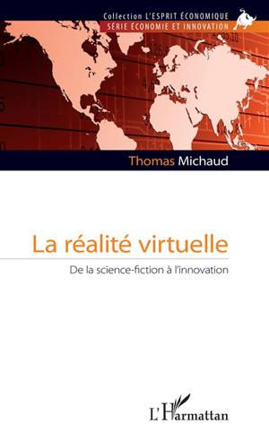 La réalité virtuelle : de la science-fiction à l'innovation