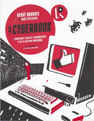 #Cyberbook : l'admirable saga de l'informatique et de la culture numérique