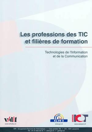 Les professions des TIC et filières de formation : technologies de l'information et de la communication