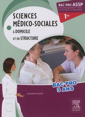 Sciences médico-sociales à domicile et en structure : bac pro ASSP 1re (Accompagnement soins et services à la personne)