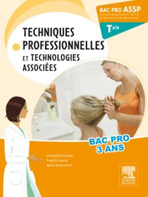 Techniques professionnelles et technologies associées : bac pro ASSP, terminale, accompagnement soins et services à la personne : nouveau programme