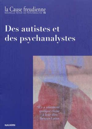 Cause freudienne (La). n° 78, Des autistes et des psychanalystes