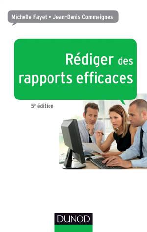 Rédiger des rapports efficaces