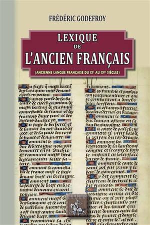 Lexique de l'ancien français (ancienne langue française du IXe au XVe siècles)