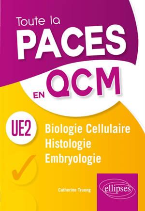UE2 : biologie cellulaire, histologie, embryologie