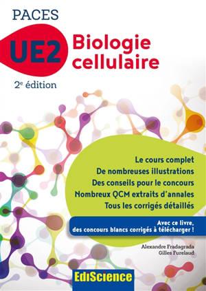 Biologie cellulaire UE2 PACES : manuel, cours + QCM corrigés