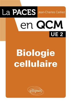 Biologie cellulaire : UE 2
