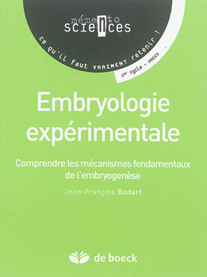 Embryologie expérimentale : comprendre les mécanismes fondamentaux de l'embryogenèse : 1er cycle, PACES
