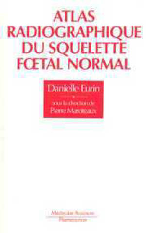 Atlas radiographique du squelette foetal