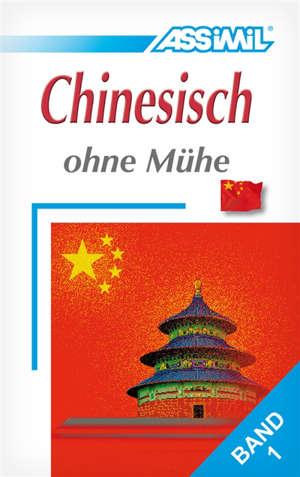 Chinesisch ohne Mühe. Volume 1