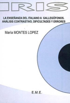 La ensenanza del italiano a gallegofonos : analisis contrastivo, dificultades y errores