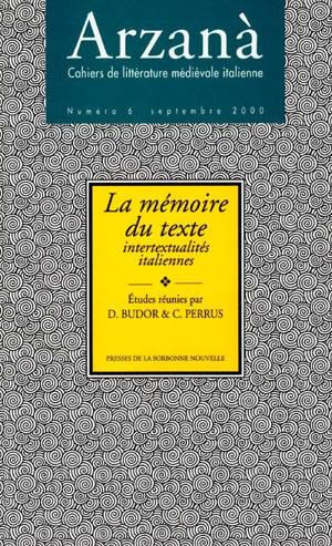 Arzanà. n° 6, La mémoire du texte : intertextualités italiennes