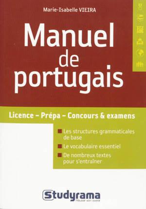 Manuel de portugais : selon le nouvel accord orthographique : licence, prépa, concours & examens