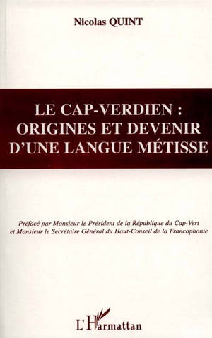 Le cap-verdien : origines et devenir d'une langue métisse