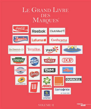 Le grand livre des marques. Volume 2