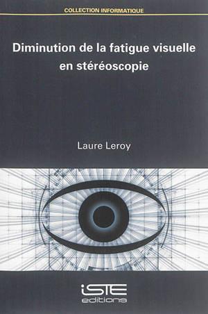 Diminution de la fatigue visuelle en stéréoscopie