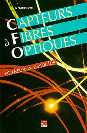 Capteurs à fibres optiques et réseaux associés