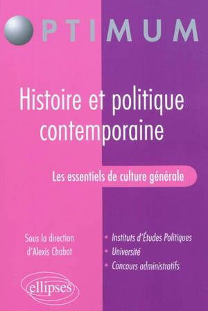 Les essentiels de culture générale : histoire et politique contemporaine