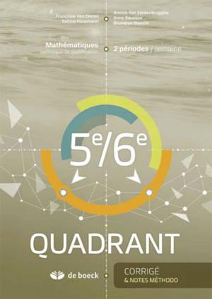 5e-6e Quadrant : mathématiques, technique de qualification, 2 périodes-semaine : corrigé & notes méthodo