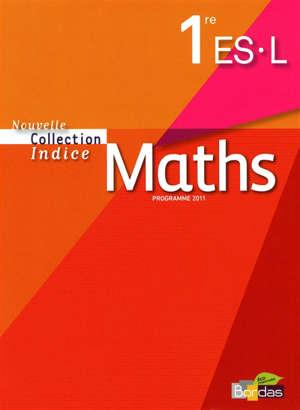 Maths 1re ES, L : programme 2011