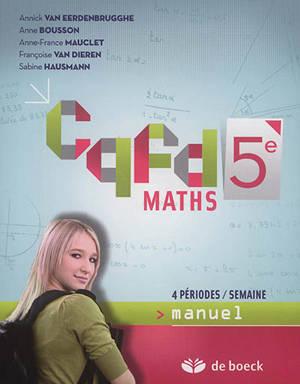 CQFD maths 5e : manuel : 4 périodes/semaine