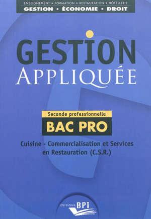 Gestion Appliquee Cuisine Commercialisation Et Services En Restauration Csr Seconde Professionnelle Bac Pro