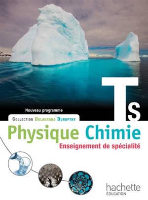 Physique chimie terminale S, enseignement de spécialité : nouveau programme : grand format