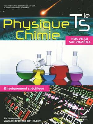 Physique chimie terminale S, enseignement spécifique : format compact