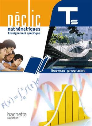 Mathématiques terminale S, enseignement spécifique : nouveau programme : format compact