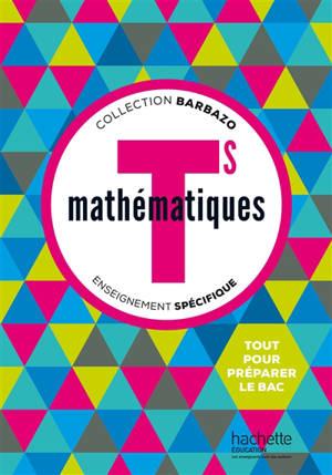 Mathématiques, terminale S : enseignement spécifique