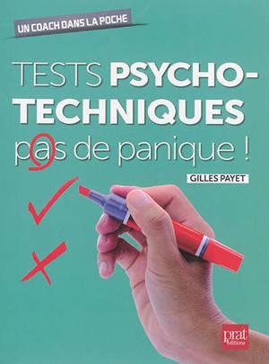 Tests psychotechniques : pas de panique !