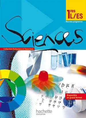 Sciences 1res L, ES : livre de l'élève : format compact